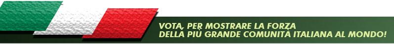 VOTA, PER MOSTRARE LA FORZADELLA PIÙ GRANDE COMUNITÀ ITALIANA AL MONDO!